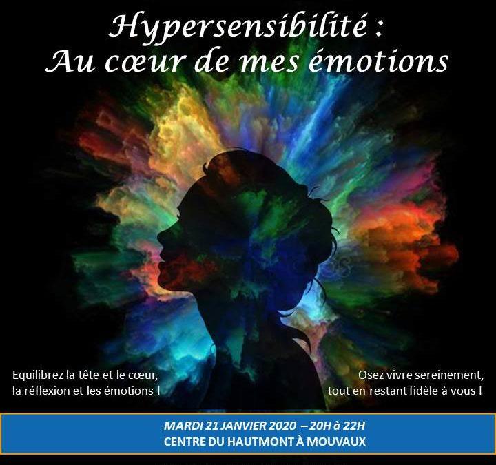 Conférence «Hypersensibilité : au coeur de mes émotions» – 21 janvier 2020