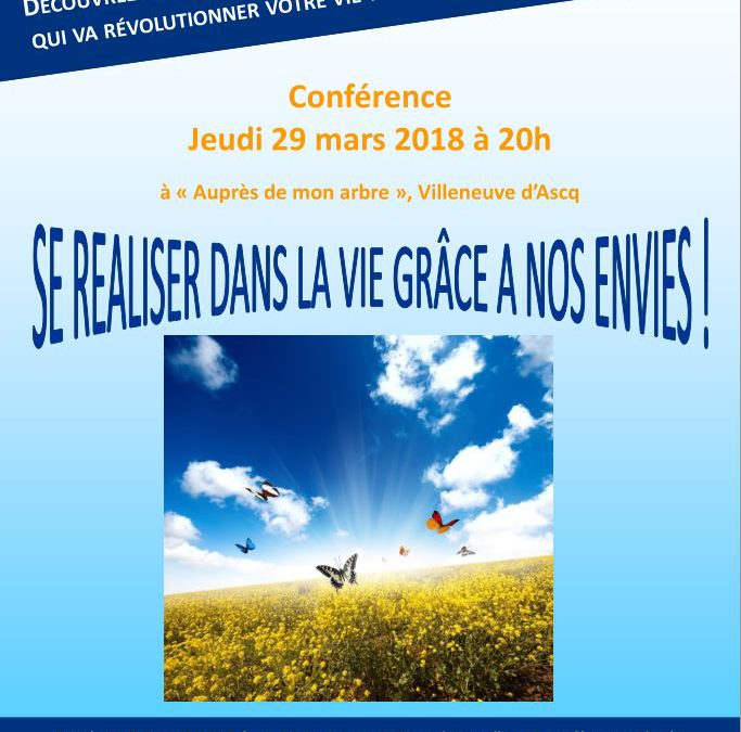 Conférence «Se réaliser dans la vie grâce à nos envies» – 29 mars 2018