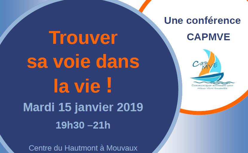 Conférence «Trouver sa voie dans la vie» – 15 janvier 2019