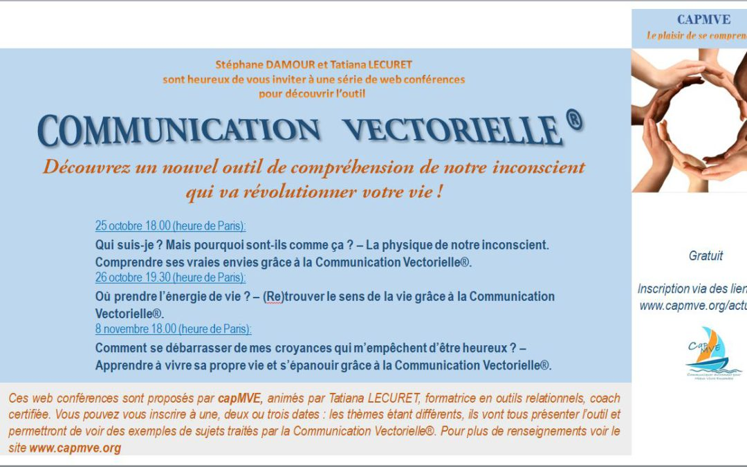 Web conférences sur la Communication Vectorielle – octobre – novembre 2017